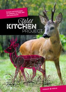 Wild Kitchen Project – Das Buch.